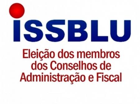 Inscrições abertas para Conselho Administrativo e Conselho Fiscal do ISSBLU